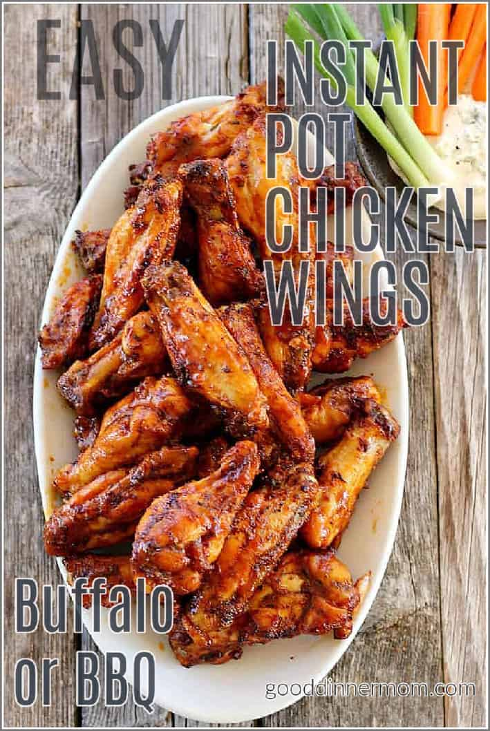 Instant Pot Easy Chicken Wings Bbq Or Buffalo Style Good Dinner Mom