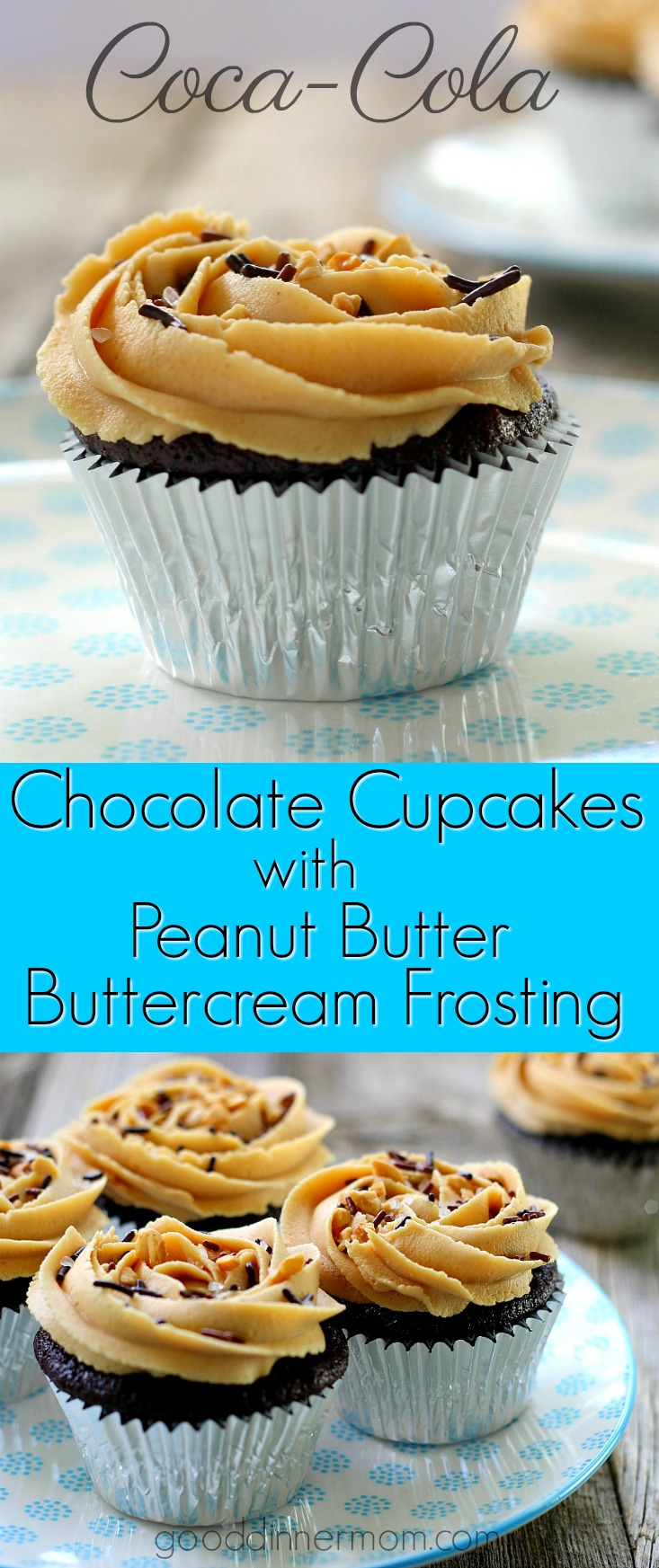 Chocolate Coca-Cola Cupcakes with Peanut Butter Buttercream Frosting #cupcakes #chocolate