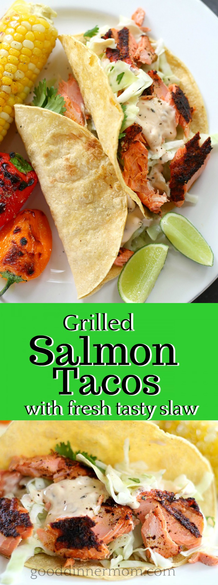 Grilled Salmon Tacos Good Dinner Mom