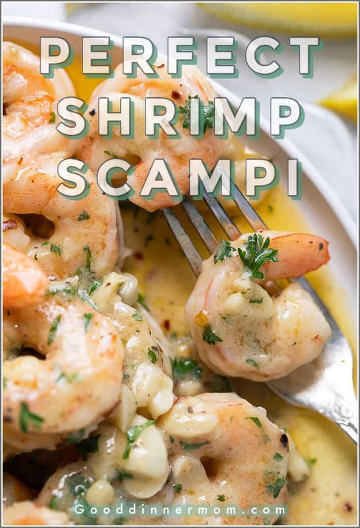 "close up shot of shrimp scampi on white plate. ""Perfect Shrimp Scampi"" across top of photo and gooddinnermom.com at bottom"